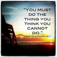 Do the thing E Roosevelt