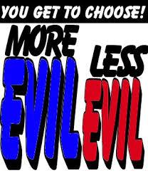 lesser of 2 evils