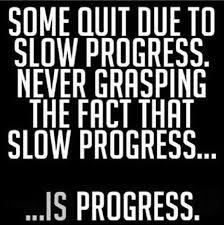 Progress is Progress