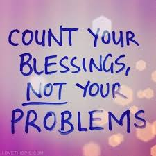 blessings not problems